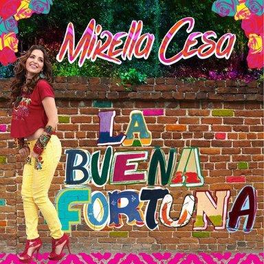 """Mirella Cesa despide el 2014 con un nuevo sencillo """"La Buena Fortuna"""""""